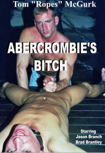 Gay BDSM Abercrombies Bitch