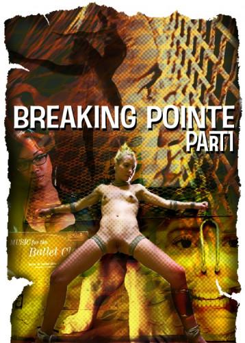 bdsm Breaking Pointe Part 1