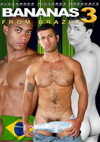 Bananas From Brazil 3 Gay Movie