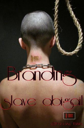 bdsm Sensualpain - Sep 07, 2016 - The Branding of slave abigail 525-871-465 - Abigail Dupree