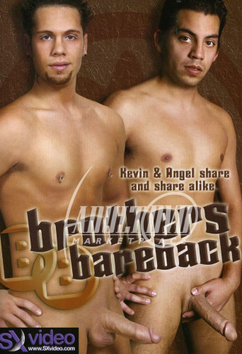 SX Video - Brothers Bareback Gay Movie