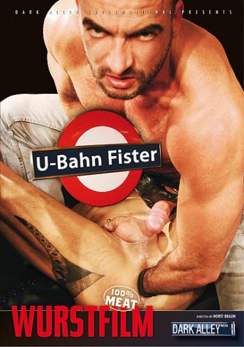 U-Bahn Fister Gay Porn Movie