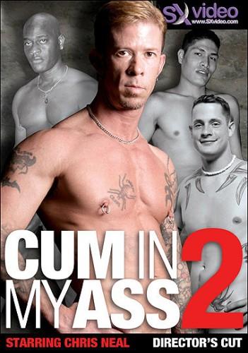 SX Video - Cum In My Ass 2 Gay Porn Movie