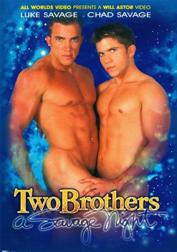 All Worlds Video - Two Brothers A Savage Night Gay Movie