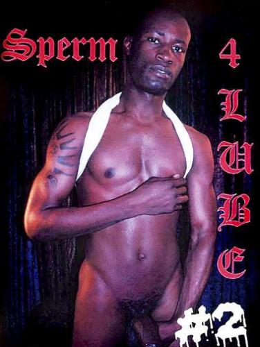 Sperm 4 Lube Vol. 2