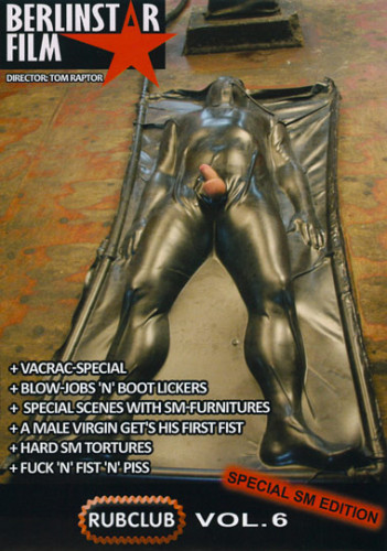 Gay BDSM Rubclub vol.6 bsf 2011