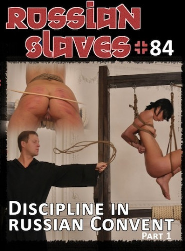 bdsm Discipline in Russian Convent, Part 1