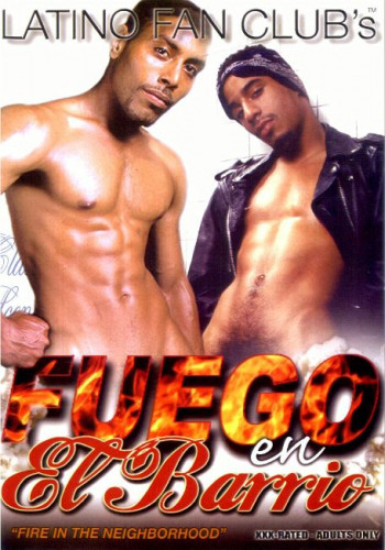 [Latino Fan Club] Fuego en El Barrio Gay Porn Movie