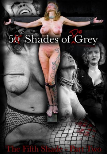 bdsm 5 Shades of DeGrey The Fifth Shade Part 2 - Cherry Torn and company