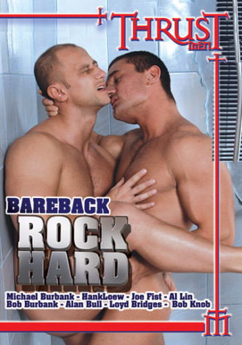 Bareback Rock Hard [2007 / DVDRip] Gay Movie