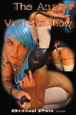 Fisting and Dildo Anal variety show