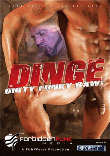 Forbidden Funk Media - DINGE Dirty Funky Raw! Gay Porn Movie