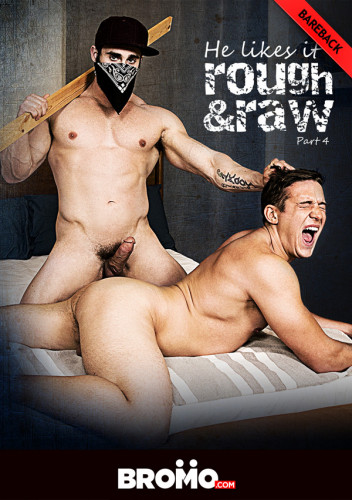 Gay BDSM He Likes It Rough and Raw Part 4