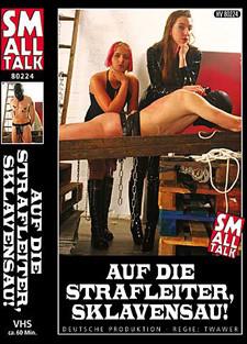 [Small Talk] Auf die strafleiter sklavensau Scene #1 Femdom and Strapon