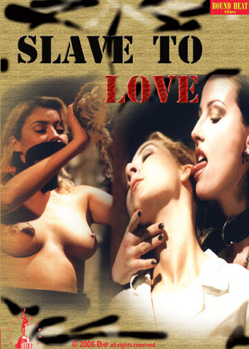 BDSM Chained Rage Slave To Love