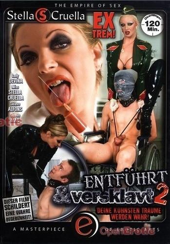 Femdom and Strapon Stella Cruella - Entfuhrt und Versklavt Vol 2