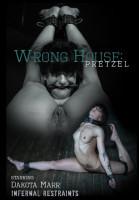 BDSM Wrong House: Pretzel - Dakota Marr