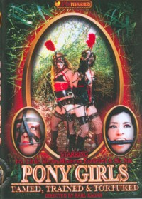 Pony Girls – Tamed Trained & Tortured (2006)