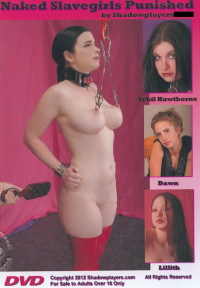ShadowPlayers – Naked Slavegirls Punished DVD