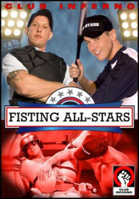Club Inferno – Hot House – Fisting All-Stars