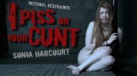Sonia Harcourt – I Piss On Your Cunt
