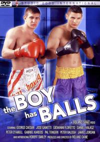 The Boy Has Balls – Jose Ganatti, George Caeser