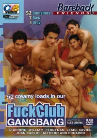 Fuck Club Gangbang (Creamy Loads) – William, Ferdynan, Xavier