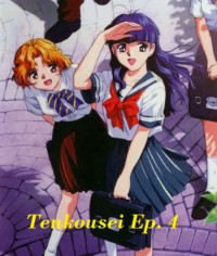 Tenkousei Ep. 4