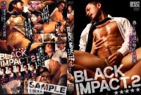 Black Impact 2 – Asian Sex