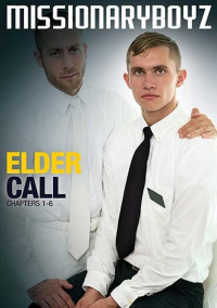 MissionaryBoyz Elder Call Chapters 1-6