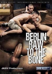 Dark Alley Media – Berlin Raw To The Bone