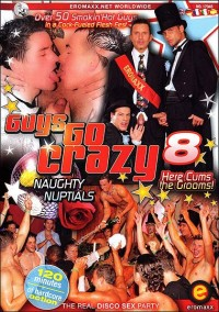 Eromaxx – Guys Go Crazy 8 – Naughty Nuptials (2006)