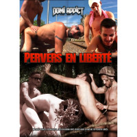 Domiaddict – Perverts En Liberté