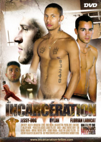 Incarceration – Jessy Pooch, Florian Ladicat, Phoenix Jones