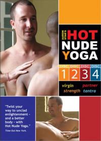 Aaron Star's Hot Nude Yoga – Part 1 – Virgin