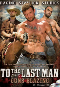 To The Last Man Pt 2  – Guns Blazing