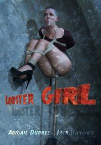 Lobster Girl Bitch – Abigail Dupree