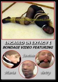 Encased In Extacy 1