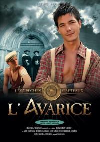 L'Avarice (Cadinot) 2010