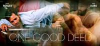 One Good Deed – Dani Robles And Max Duro – FullHD 1080p