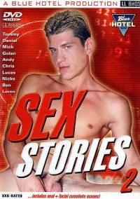 Bareback Sex Stories Vol. 2 – Tommy, Daniel, Mick