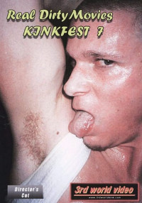 Real Dirty Movies – Kinkfest Vol. 7