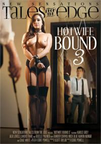 Hotwife Bound Vol. 3 (2017)
