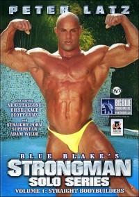 Strongman Solo Series 1- Straight Bodybuilders