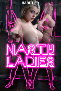 Nyssa Nevers & Nadia White – Nasty Ladies