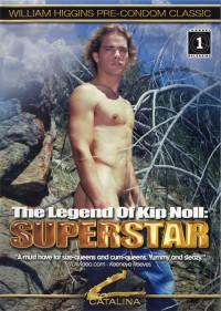 The Legend Of Kip Noll Superstar