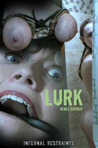 Rebel Rhyder – Lurk (2019)