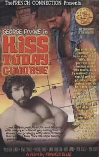 Kiss Today Goodbye (1980) – George Payne, Lew Seager, David Savage