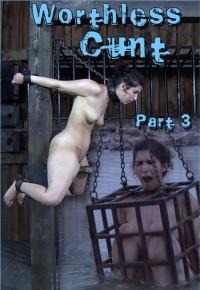 Worthless Cunt Part 3 Bonus ,HD 720p