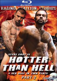 Hotter Than Hell Part 2 (Steve Cruz)